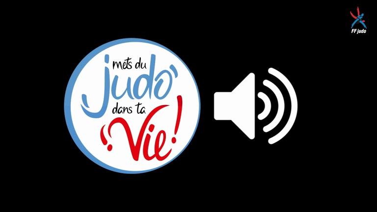 METS DU JUDO DANS TA VIE - SPOT RADIO FFJUDO 2020